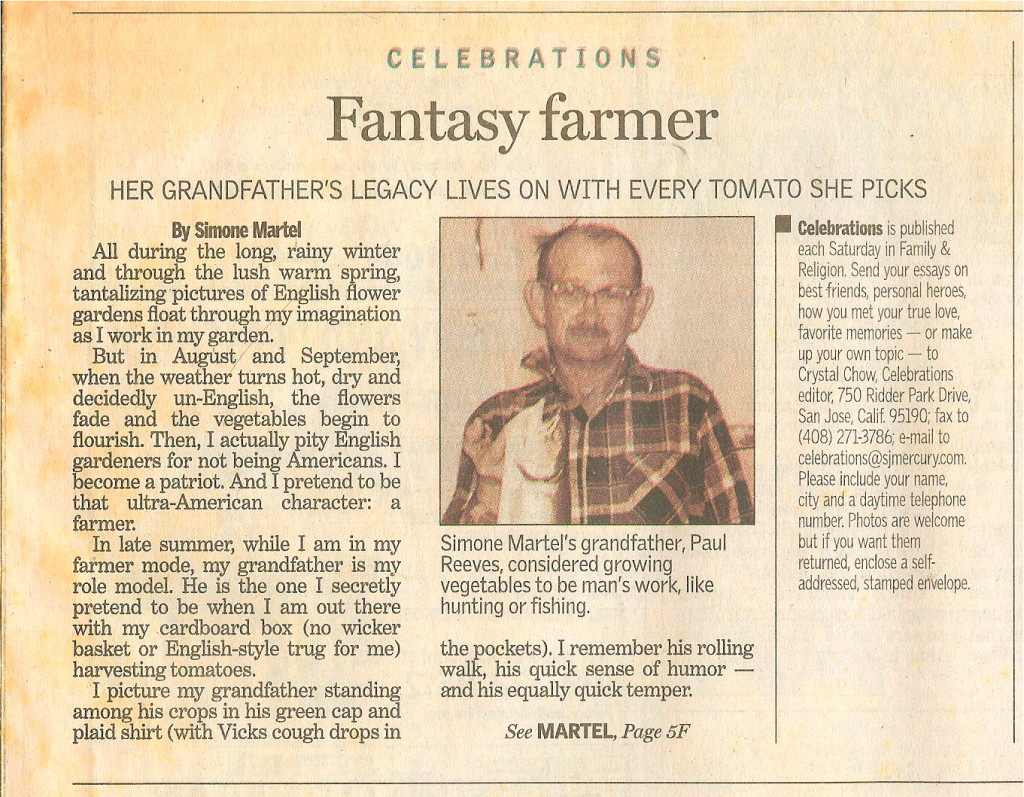 Fantasy Farmer, Her Grandfather's Legacy Lives On with Every Tomato She Picks – part one of San Jose Mercury News article.