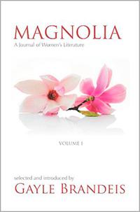 Magnolia, A Journal of Women's Literature, Volume 1