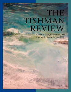 The Tishman Review, Volume 2, Issue 3, July 2016